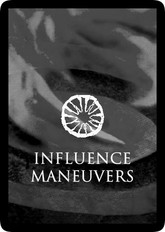Influence Maneuvers